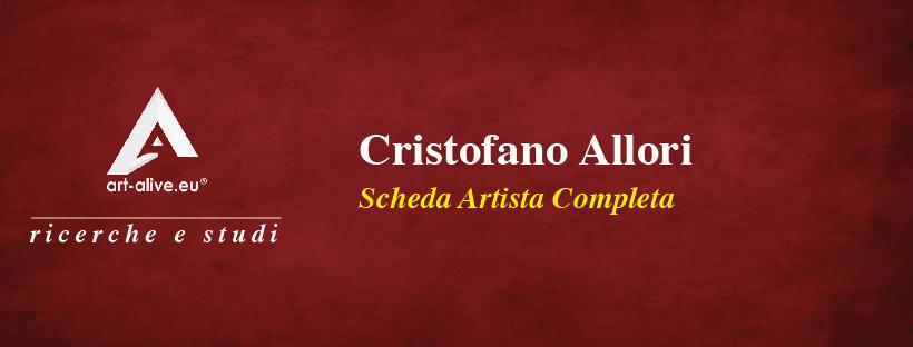 Cristofano Allori – Scheda Artista
